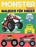Monster Truck Malbuch für Kinder: Monster Truck Malbuch für Kinder ab 4 Jahren. Perfektes Geschenk Malbuch  Eine Sammlung von Monster Truck Malvorlagen für Kinder ab 4 Jahren (German Edition)