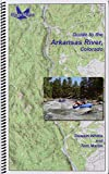 Guide to the Arkansas River, Colorado