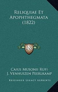 Reliquiae Et Apophthegmata (1822)