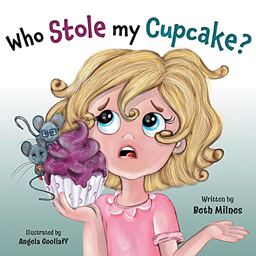 Who Stole My Cupcake? (English Edition)