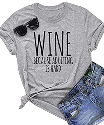 DUTUT Wine Tshirts for Women Funny Wine Because Adulting is Hard T Shirt Women's Casual Short Sleeve Wino Shirts Top