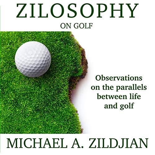 Zilosophy on Golf audiobook cover art