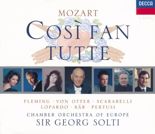 Renée Fleming, Anne Sofie von Otter, Frank Lopardo, Olaf Bär, Michele Pertusi, Adelina Scarabelli, The Chamber Orchestra Of Europe & Sir Georg Solti