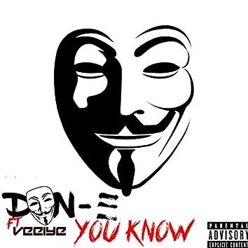 You Know (feat. Veeiye)