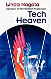 Tech-Heaven: a prequel to The Nanotech Succession