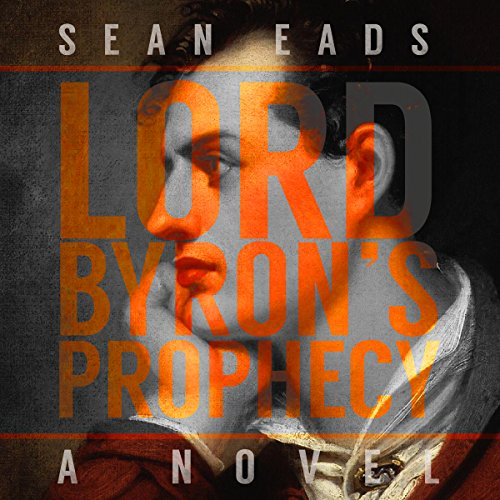 Lord Byron's Prophecy audiobook cover art