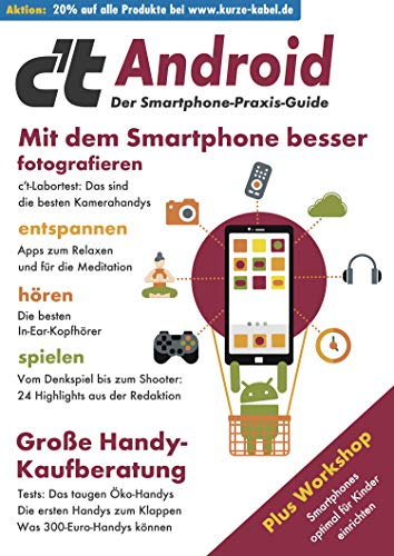 c\'t Android 2020: Mit dem Smartphone besser fotografieren, entspannen, hören, spielen. Plus Workshop: Smartphones optimal für Kinder einrichten. Außerdem: ... zum Klappen – Was 300-Euro-Handys können.