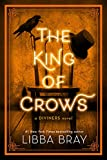 The King of Crows (The Diviners, Band 4) - Libba Bray