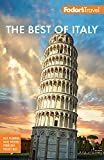 Fodor's Best of Italy: Rome, Florence, Venice & the Top Spots in Between (Full-color Travel Guide)