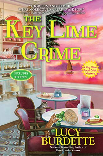 The Key Lime Crime: A Key West Food Critic Mystery by [Lucy Burdette]