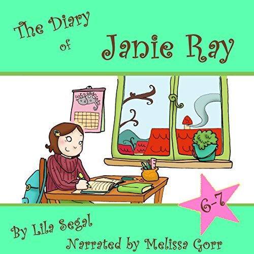 The Diary of Janie Ray, Books 6 & 7: Box Set! audiobook cover art