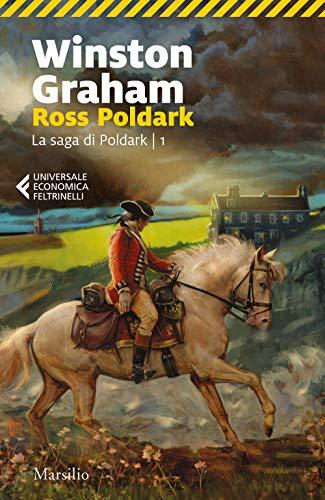 Ross Poldark. La saga di Poldark (Vol. 1)