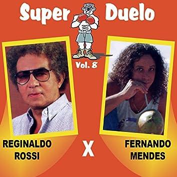 Super Duelo, Vol. 8