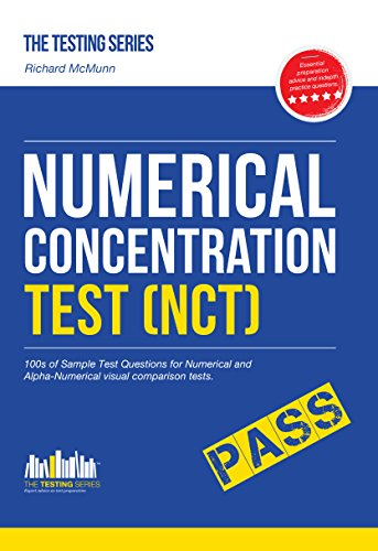 NUMERICAL CONCENTRATION TEST (NCT): Sample test questions for train drivers and recruitment processes to help improve concentration and working under pressure (Testing Series) (English Edition)