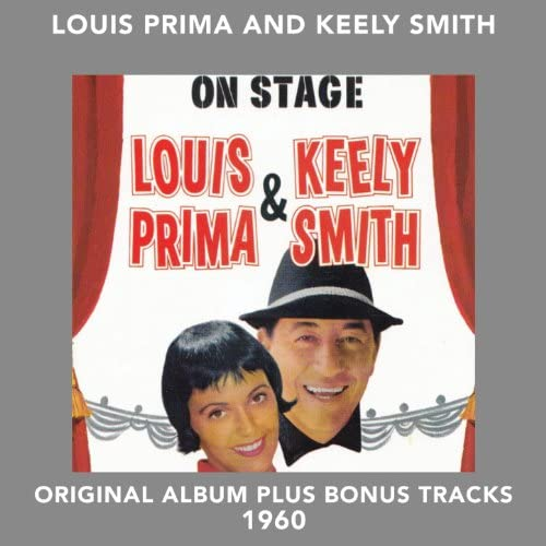 Louis Prima feat. Kelly Smith & Sam Butera & The Witnesses