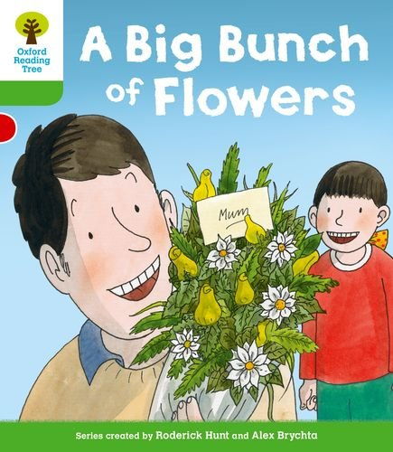 Oxford Reading Tree: Level 2 More a Decode and Develop a Big Bunch of Flowersの詳細を見る