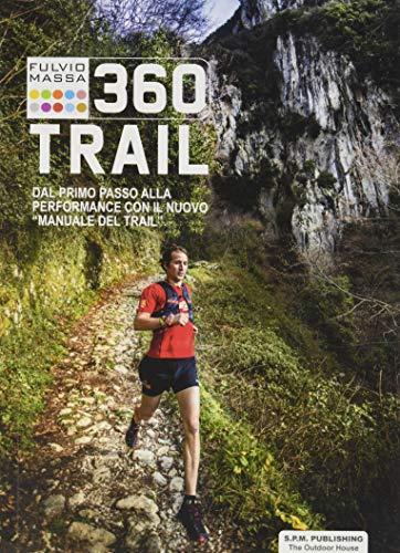 360 trail. Dal primo passo alla performance con il nuovo «Manuale del trail»