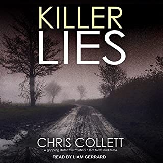 Killer Lies     DI Mariner Series, Book 3              Auteur(s):                                                                                                                                 Chris Collett                               Narrateur(s):                                                                                                                                 Liam Gerrard                      Durée: 9 h et 39 min     Pas de évaluations     Au global 0,0