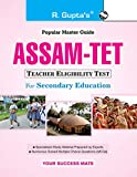 Assam TET (for Secondary Education): Part I & II Exam Guide