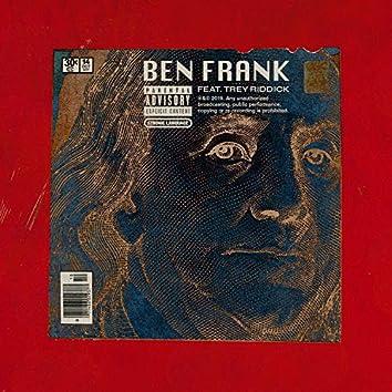 Ben Frank (feat. Trey Riddick)