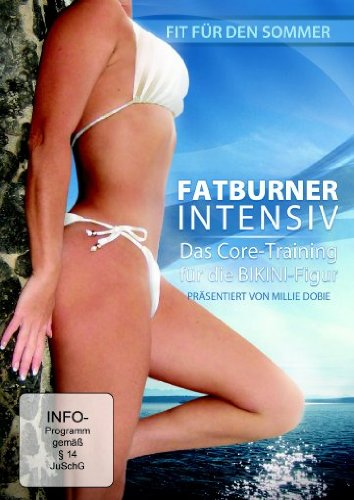 Fatburner Intensiv - Das Core-Training für die Bikini-Figur