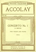 Accolay: Concerto No. 1 in A Minor for Violin and Piano (In Two Separate Sections - One for Each Instrument) (Presser Collection, 305)