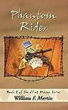 Phantom Rider: Book 5 of the Clint Mason Series (English Edition)