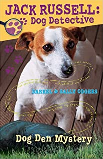 Dog Den Mystery (Jack Russell, Dog Detective #1)