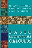 Basic Multivariable Calculus - Jerrold E. Marsden