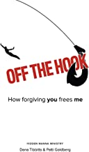 Off the Hook: How Forgiving You Frees Me