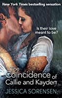 The Coincidence of Callie and Kayden by Jessica Sorensen(1905-07-05)