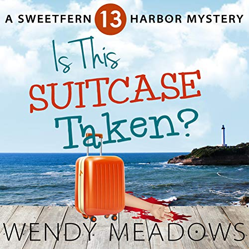 Is This Suitcase Taken? Audiobook By Wendy Meadows cover art