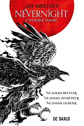 Nevernight, Tome 1 : N'oublie jamais: 01