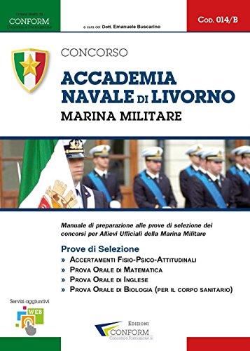 Concorso Accademia Navale di Livorno. Marina Militare. Prove di selezione