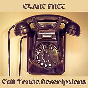 Call Trade Descriptions