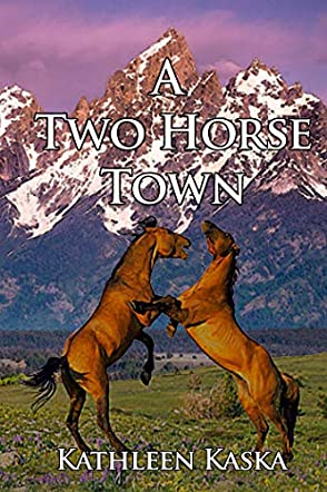 A Two Horse Town