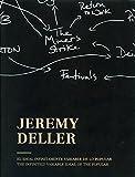 Jeremy Deller. El ideal infinitamente variable de lo popular