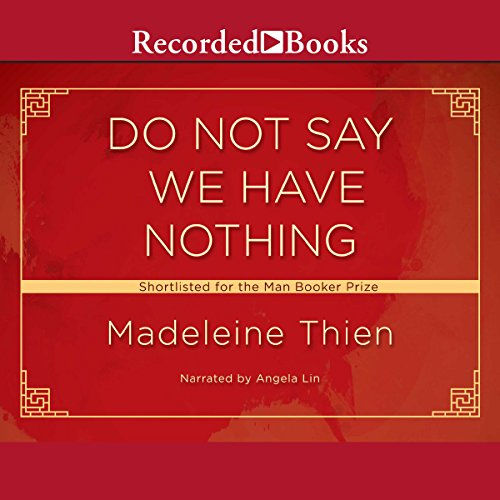Page de couverture de Do Not Say We Have Nothing