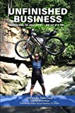 Unfinished Business: Conquering The Great Divide: One Day At A Time