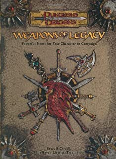 Weapons of Legacy (Dungeons & Dragons d20 3.5 Fantasy Roleplaying Supplement)