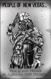 People of New Vegas... This is your FRIEND! HE fights for YOUR FREEDOM: Fallout Journal for writing - 100 pages, 5.5 x 8.5