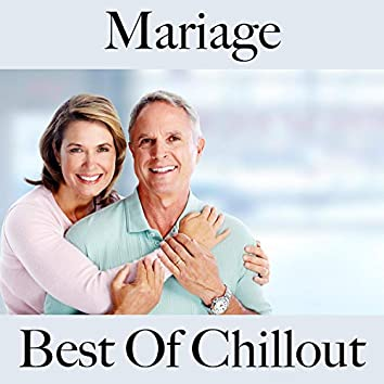 Mariage: best of chillout