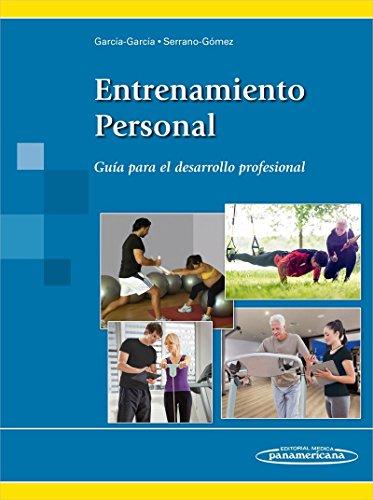 Entrenamiento personal: Guía para el desarrollo profesional