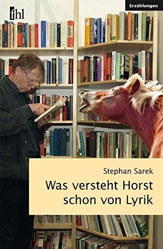 Was versteht Horst schon von Lyrik