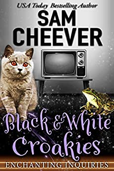 Black & White Croakies: A Magical Cozy Mystery with Talking Animals (Enchanting Inquiries Book 9) by [Sam Cheever]