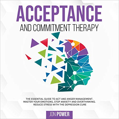 Acceptance and Commitment Therapy  By  cover art