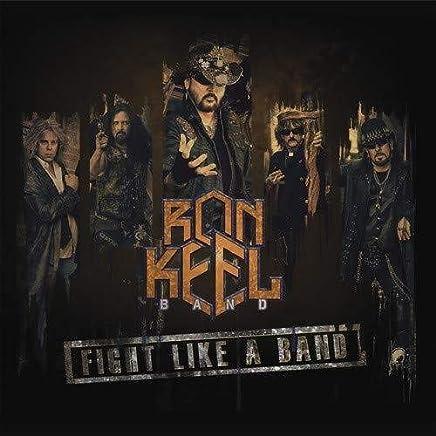 Ron Keel - Fight Like A Band (2019) LEAK ALBUM