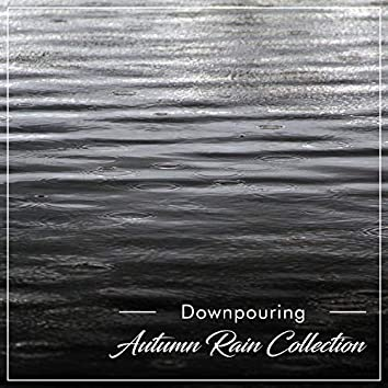 #18 Downpouring Autumn Rain Collection for Yoga or Spa