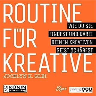 Routine für Kreative - Wie du sie findest und dabei deinen kreativen Geist schärfst Titelbild