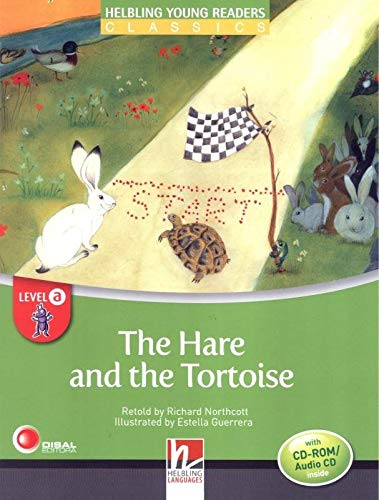 The Hare and the Tortoise, mit 1 CD-ROM/Audio-CD: Helbling Young Readers Classics, Level a/1. Lernjahr